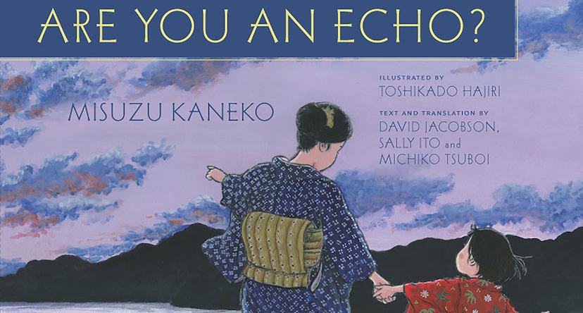 Are You an Echo? La poesia ritrovata di Kaneko Misuzu